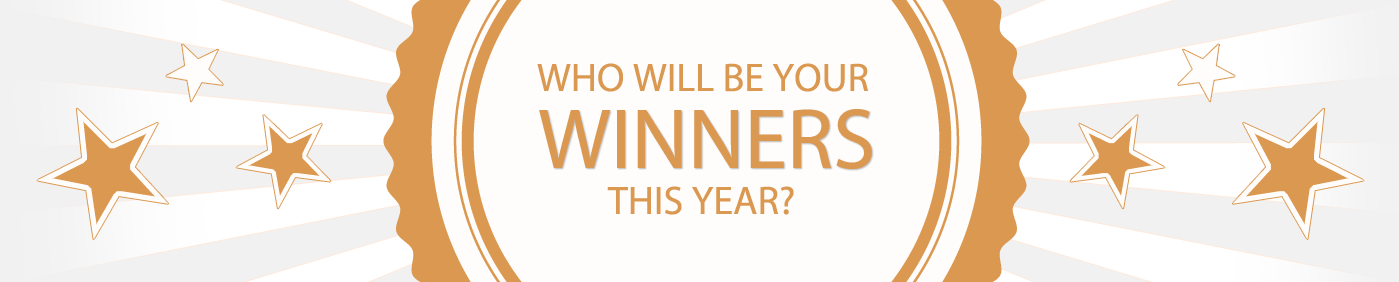 Who will be your winners this year?